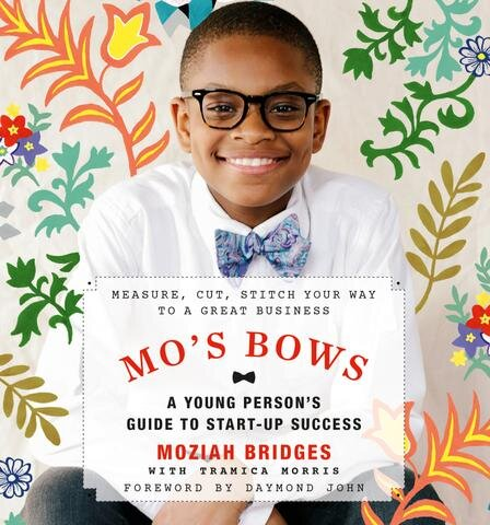 Moziah Bridges' new book, Mo's Bows: A Young Person's Guide to Start-Up Success, was published under Running Kid Press and is available for purchase through major online distributors including Amazon.com. (Mo's Bows)